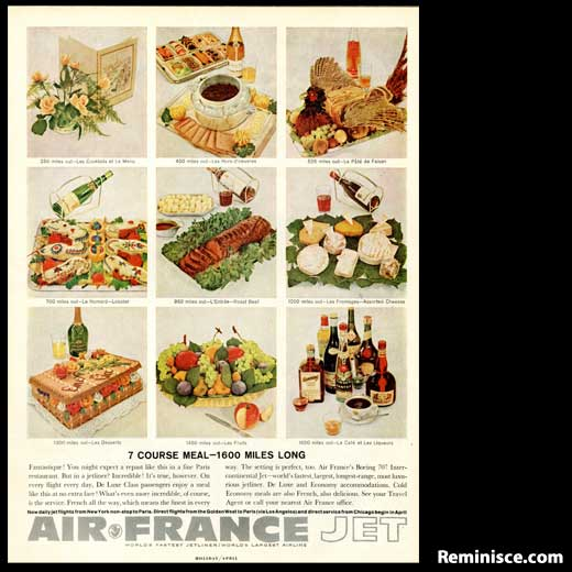 I'm sure even back when air travel was in its heyday, France still had better food than their American friends. Bon Apetit!
